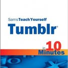 Ebook 978-0672331169 Sams Teach Yourself Tumblr in 10 Minutes (Sams Teach Yourself -- Minutes)