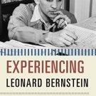 Ebook 978-1442235434 Experiencing Leonard Bernstein: A Listener's Companion