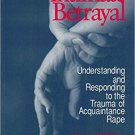 Ebook 978-0803973619 Intimate Betrayal: Understanding and Responding to the Trauma of Acquaintanc