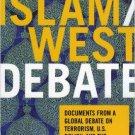 Ebook 978-0742550063 The Islam/West Debate: Documents from a Global Debate on Terrorism, U.S. Pol