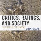 Ebook 978-0742547025 Critics, Ratings, and Society: The Sociology of Reviews