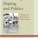 Ebook 978-1442249202 German Sports, Doping, and Politics: A History of Performance Enhancement