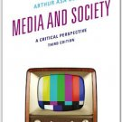 Ebook 978-1442217805 Media and Society: A Critical Perspective