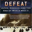 Ebook 978-0842029902 Unconditional Defeat: Japan, America, and the End of World War II (Total War