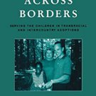 Ebook 978-0847698332 Adoption across Borders: Serving the Children in Transracial and Intercountr