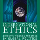 Ebook 978-1442220959 International Ethics: Concepts, Theories, and Cases in Global Politics