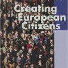 Ebook 978-0742554863 Creating European Citizens (Europe Today)