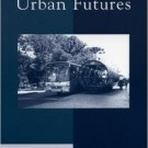 Ebook 978-0742523678 Alternative Urban Futures: Planning for Sustainable Development in Cities th