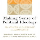 Ebook 978-0742536715 Making Sense of Political Ideology: The Power of Language in Democracy (Comm