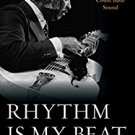 Ebook 978-1442242463 Rhythm Is My Beat: Jazz Guitar Great Freddie Green and the Count Basie Sound