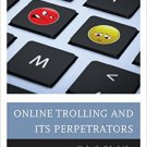 Ebook 978-1442238503 Online Trolling and Its Perpetrators: Under the Cyberbridge