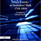 Ebook 978-0754634584 Music Entries at Stationers' Hall, 1710–1818: from lists prepared for Willia