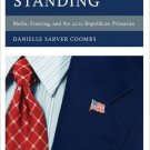 Ebook 978-1442220355 Last Man Standing: Media, Framing, and the 2012 Republican Primaries (Commun