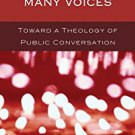 Ebook 978-1442205833 Wading Through Many Voices: Toward a Theology of Public Conversation