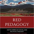 Ebook 978-1610489881 Red Pedagogy: Native American Social and Political Thought