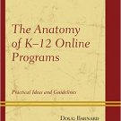 Ebook 978-1475809817 The Anatomy of K-12 Online Programs: Practical Ideas and Guidelines