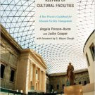 Ebook 978-0759123601 The Care and Keeping of Cultural Facilities: A Best Practice Guidebook for M