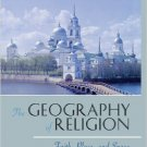 Ebook 978-0742510807 The Geography of Religion: Faith, Place, and Space