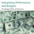 Ebook 978-0742558311 Integrating Performance and Budgets: The Budget Office of Tomorrow (IBM Cent