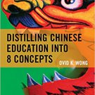 Ebook 978-1475821949 Distilling Chinese Education into 8 Concepts