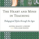 Ebook 978-1475805437 The Heart and Mind in Teaching: Pedagogical Styles through the Ages