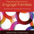 Ebook 978-1452241074 Preparing Educators to Engage Families: Case Studies Using an Ecological Sys