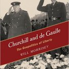 Ebook 978-1442241190 Churchill and de Gaulle: The Geopolitics of Liberty