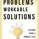 Ebook 978-1442244801 Wicked Problems, Workable Solutions: Lessons from a Public Life