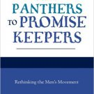 Ebook 978-0847691296 From Panthers to Promise Keepers: Rethinking the Men's Movement (New Social