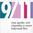 Ebook 978-1442218260 Projecting 9/11: Race, Gender, and Citizenship in Recent Hollywood Films (Pe