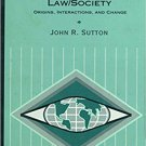 Ebook 978-0761987055 Law/Society: Origins, Interactions, and Change (Sociology for a New Century