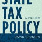 Ebook 978-1442272873 State Tax Policy: A Primer (Urban Institute Press)