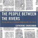 Ebook 978-1442258600 The People between the Rivers: The Rise and Fall of a Bronze Drum Culture, 2