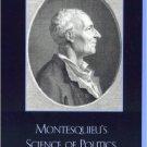Ebook 978-0742511811 Montesquieu's Science of Politics: Essays on The Spirit of Laws