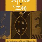 Ebook 978-0742513501 From Africa to Zen: An Invitation to World Philosophy