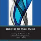 Ebook 978-1475815078 Leadership and School Boards: Guarding the Trust in an Era of Community Enga
