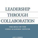 Ebook 978-1573565745 Leadership through Collaboration: The Role of the Chief Academic Officer (AC