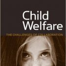 Ebook 978-0877667568 Child Welfare: The Challenges of Collaboration (Urban Institute Press)