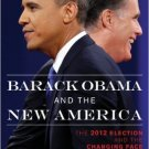Ebook 978-1442222649 Barack Obama and the New America: The 2012 Election and the Changing Face of