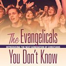 Ebook 978-1442215443 The Evangelicals You Don't Know: Introducing the Next Generation of Christia