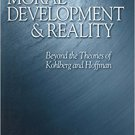 Ebook 978-0761923893 Moral Development and Reality: Beyond the Theories of Kohlberg and Hoffman