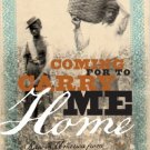 Ebook 978-1442214989 Coming for to Carry Me Home: Race in America from Abolitionism to Jim Crow (