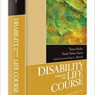 Ebook 978-1412987677 Disability Through the Life Course (The SAGE Reference Series on Disability: