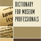 Ebook 978-1442263420 A Legal Dictionary for Museum Professionals
