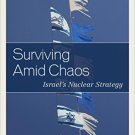 Ebook 978-1442253254 Surviving Amid Chaos: Israel's Nuclear Strategy (Weapons of Mass Destruction