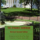 Ebook 978-0742552081 The Dynamic Dominion: Realignment and the Rise of Two-Party Competition in V