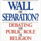Ebook 978-0847683888 A Wall of Separation?: Debating the Public Role of Religion (Enduring Questi