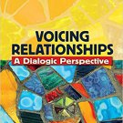 Ebook 978-1412927840 Voicing Relationships: A Dialogic Perspective
