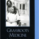 Ebook 978-0742540705 Grassroots Medicine: The Story of America's Free Health Clinics