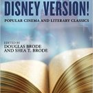 Ebook 978-1442266063 It's the Disney Version!: Popular Cinema and Literary Classics